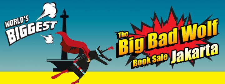Big Bad Wolf Book Sale Jakarta—20 Hal yang Kamu Harus Ketahui Sebelum Berkunjung ke Pameran Buku Ini