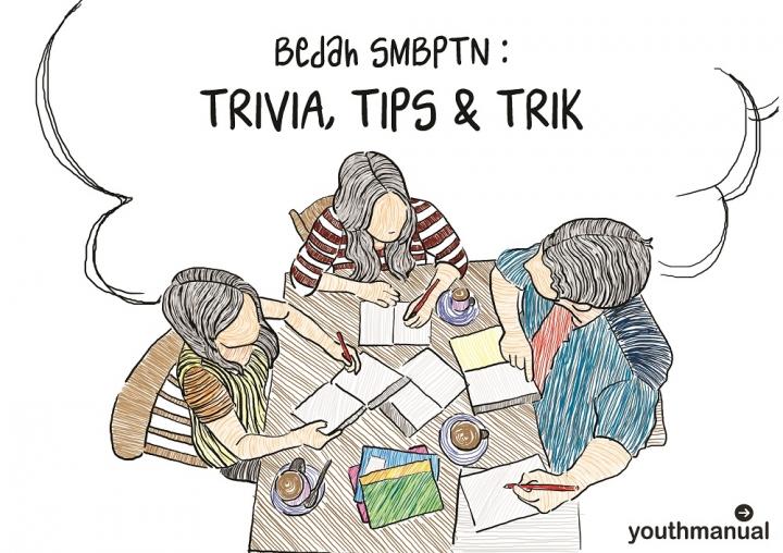 Bedah SBMPTN: 33 Trivia, Tips, dan Triknya (Buat Persiapan SBMPTN 2017)