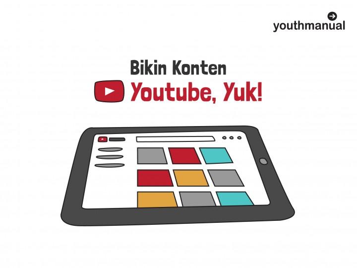 Infografik: Bikin Konten di Youtube, Yuk!