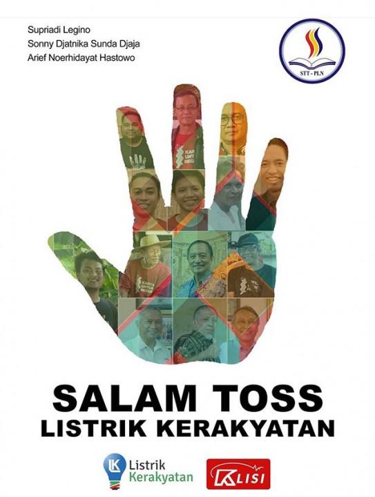 TOSS, Inisiatif Keren STT PLN & Mahasiswa Untuk Listrik Kerakyatan dan Mengurangi Sampah