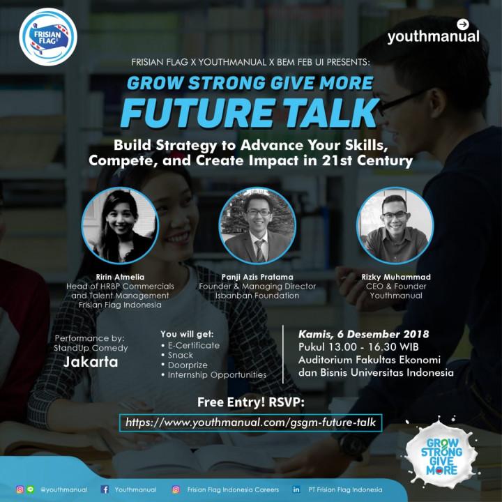 Grow Strong Give More Future Talk 2018 Untuk Kamu yang di Jakarta dan Sekitarnya