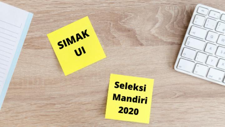 Info Terkini SIMAK UI 2020, Seleksi Mandiri Universitas Indonesia:  Online & Tanpa Esai